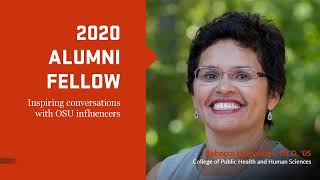 """""""2020 Alumni Fellow, Inspiring conversations with OSU influencers"""" text with image of Rebecca Hernandez and OSUAA logo"""