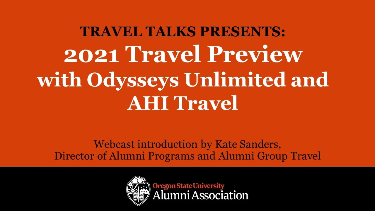 """""""Travel Talks Presents: 2021 Travel Preview with Odysseys Unlimited and AHI Travel"""" text photo"""