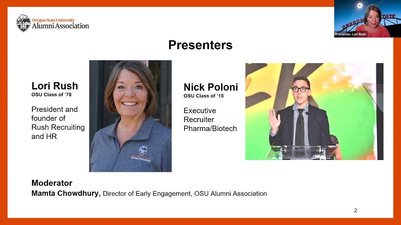 """""""Presenters, Lori Rush OSU Class of '78, President and founder of Rush Recruiting and HR, Nick Poloni, OSU Class of '13, Executive Recruiter Pharma/Biotech, Moderator Mamta Chowdhury"""" text with image of Lori, Nick and Mamta in zoom meeting"""